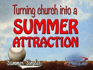 ChurchSummerAttraction
