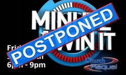 MinToWinPartyPostponed